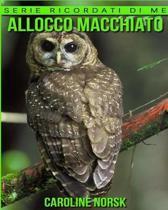 Allocco Macchiato