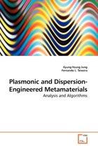Plasmonic and Dispersion-Engineered Metamaterials