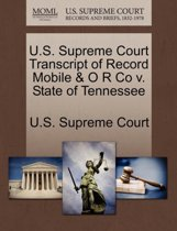 U.S. Supreme Court Transcript of Record Mobile & O R Co V. State of Tennessee