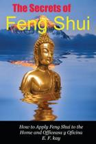 The Secrets of Feng Shui
