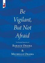 Boekomslag van 'Be Vigilant But Not Afraid'