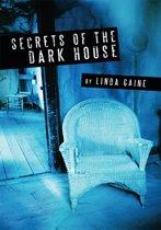 Secrets Of The Dark House