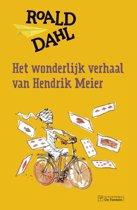 Het wondelijke verhaal van Hendrik Meier