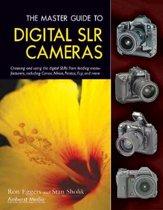 The Master Guide To Digital Slr Cameras