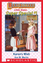 Karen's Wish (Baby-Sitters Little Sister Super Special #1)