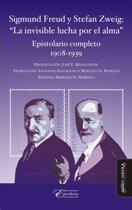 Sigmund Freud y Stefan Zweig: ''La invisible lucha por el alma''