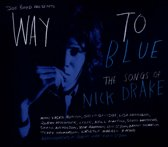 Way To Blue - The Songs..
