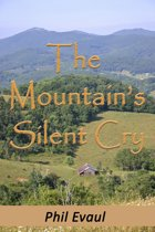 The Mountain's Silent Cry