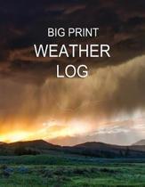 Big Print Weather Log