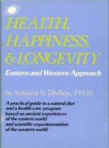 Health, Happiness, and Longevity