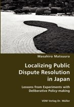 Localizing Public Dispute Resolution in Japan