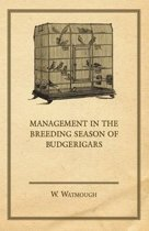 Management in the Breeding Season of Budgerigars