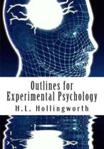 Outlines for Experimental Psychology
