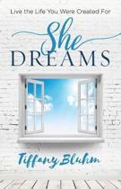 She Dreams