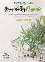 100% Natural Originally Organic