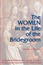 The Women in Life of the Bridegroom
