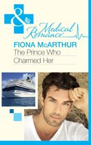 The Prince Who Charmed Her (Mills & Boon Medical)