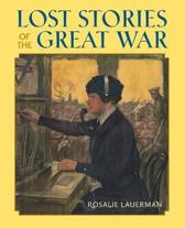 Lost Stories of the Great War