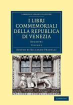 I libri commemoriali della Republica di Venezia