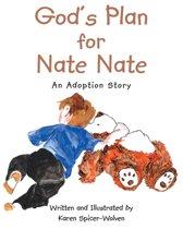 God's Plan for Nate Nate