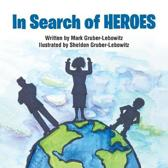 in Search of Heroes