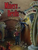 The Miners and the devils