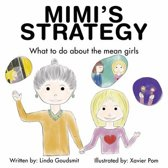 Mimi's STRATEGY: What to Do About the Mean Girls