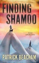 Finding Shamoo: A Novel, With Illustrations