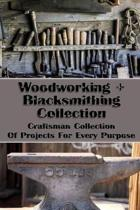 Woodworking+blacksmithing Collection