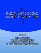 Daily Devotional Quick Writes Book 2