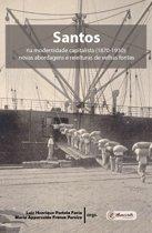 Santos na modernidade capitalista (1870-1930)