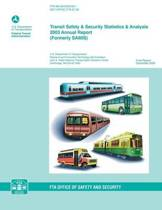 Transit Safety & Security Statistics & Analysis 2003 Annual Report (Formerly Samis)
