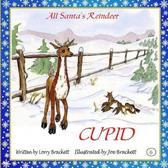 All Santa's Reindeer, Cupid