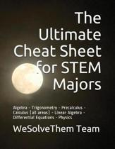The Ultimate Cheat Sheet for Stem Majors