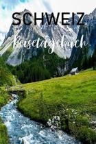 Schweiz Reisetagebuch