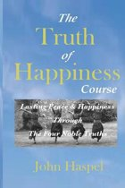 The Truth of Happiness Course