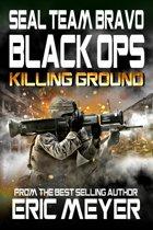 SEAL Team Bravo: Black Ops - Killing Ground