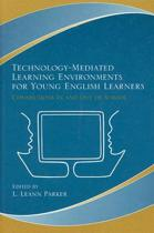 Technology-Mediated Learning Environments for Young English Learners