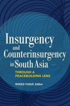 Insurgency and Counterinsurgency in South Asia