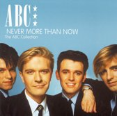 Never More Than Now - The Abc Colle