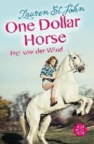 One Dollar Horse, Band 2 - Frei wie der Wind