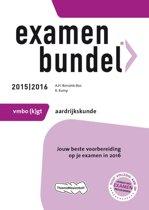 Examenbundel vmbo-(k)gt aardrijkskunde 2015/2016