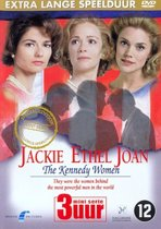 Jackie Ethel Joan - The Kennedy Women