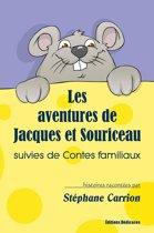 Les aventures de Jacques et Souriceau