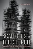 Scaffolds of the Church