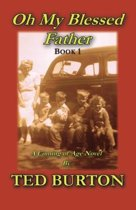 Oh My Blessed Father, Book 1