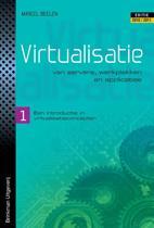 Virtualisatie van servers, werkplekken en applicaties / 1 een introductie in virtualisatieconcepten