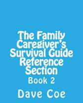 The Family Caregiver's Survival Guide Reference Section