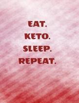 Eat. Keto. Sleep. Repeat.: Complete 6 Month Ketogenic Diet Planner