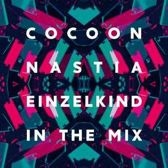 Cocoon Ibiza Mixed By Nastia & Einz